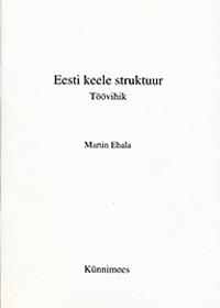 Eesti keele struktuur töövihik