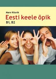 Eesti keele õpik ja CD kuulamistekstidega, B1 ja B2