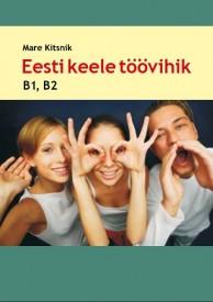 Eesti keele töövihik, B1 ja B2