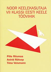 Noor keelekasutaja: 7. kl eesti keele töövihik
